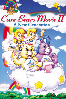 Care Bears Movie II: A New Generation The Movie