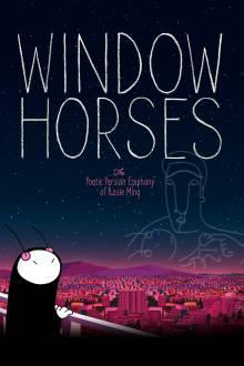 Window Horses The Movie