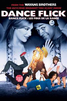 Dance Flick : Les fous de la danse The Movie