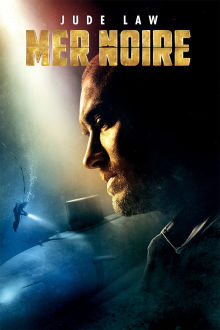 Mer noire The Movie