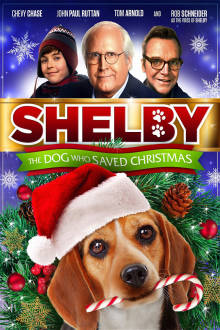 Shelby: The Dog Who Saved Christmas The Movie