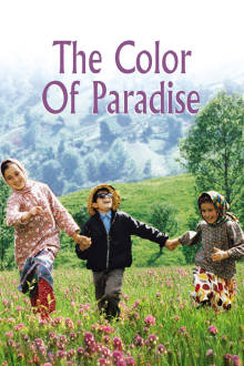 The Color of Paradise The Movie