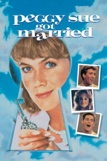 Peggy Sue Got Married The Movie
