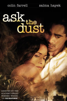 Ask the Dust The Movie