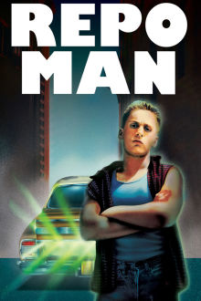 Repo Man The Movie