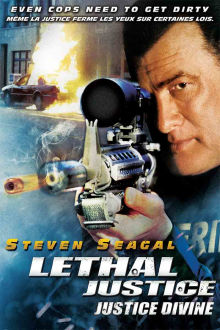 Lethal Justice The Movie