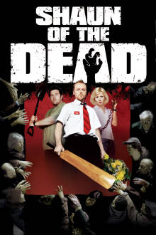 Shaun of the Dead The Movie
