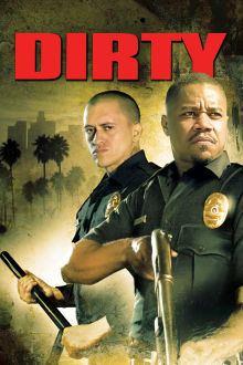Dirty The Movie