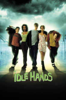 Idle Hands The Movie