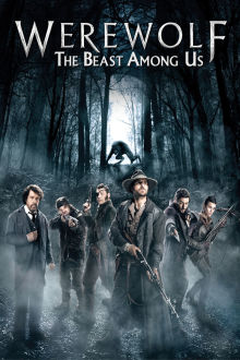 Werewolf: The Beast Among Us The Movie