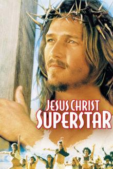 Jesus Christ Superstar The Movie