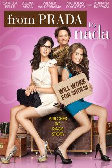From Prada to Nada The Movie