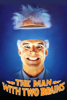 Man With Two Brains The Movie