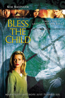 Bless the Child The Movie