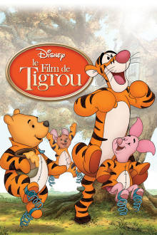 Les aventures de Tigrou The Movie
