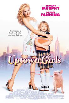 Uptown Girls The Movie