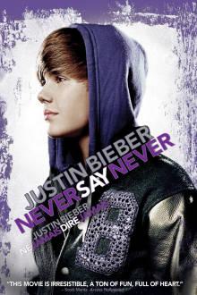 Justin Bieber : Ne jamais dire jamais The Movie
