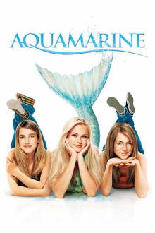 Aquamarine The Movie