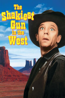 Shakiest Gun in the West The Movie