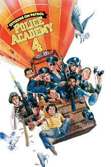 Police Academy 4: Citizens on Patrol The Movie