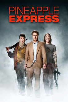 Pineapple Express The Movie