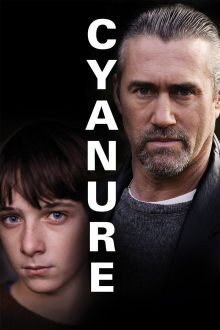 Cyanure (VF) The Movie