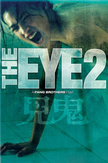 The Eye 2 The Movie