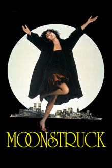 Moonstruck The Movie