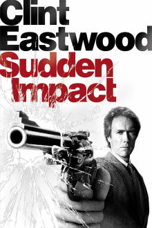 Sudden Impact The Movie