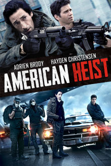 American Heist The Movie