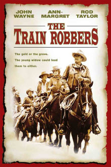 Train Robbers The Movie