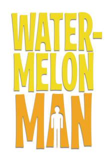 Watermelon Man The Movie