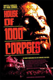 House of 1000 Corpses The Movie