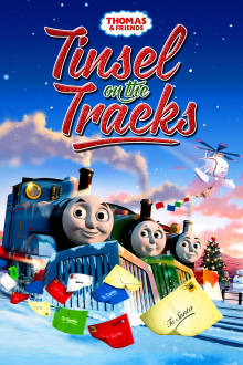 Thomas & Friends: Tinsel On The Tracks The Movie