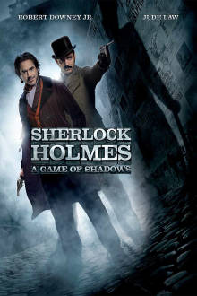 Sherlock Holmes: A Game of Shadows The Movie