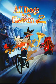 All Dogs Go to Heaven 2 The Movie