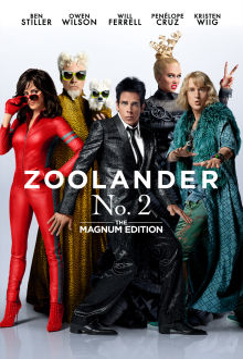 Zoolander No. 2 (The Magnum Edition) The Movie