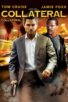 Collatéral (2004) The Movie