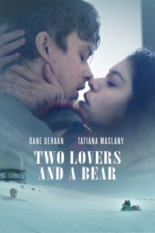 Two Lovers and a Bear The Movie