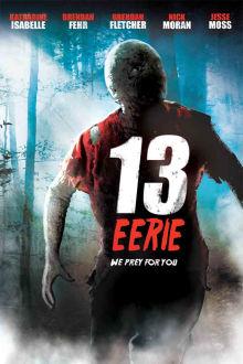 13 Eerie The Movie