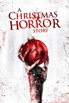 A Christmas Horror Story The Movie
