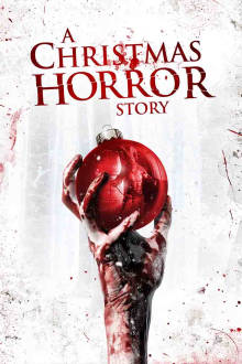 A Christmas Horror Story The Movie