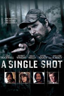 A Single Shot The Movie