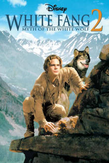 White Fang 2: Myth of the White Wolf The Movie
