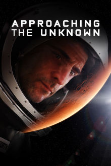 Approaching the Unknown The Movie