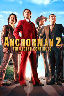 Anchorman 2: The Legend Continues The Movie