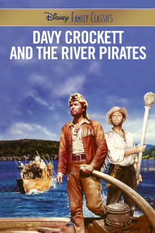 Davy Crockett and the River Pirates The Movie