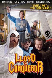 Lloyd The Conqueror The Movie