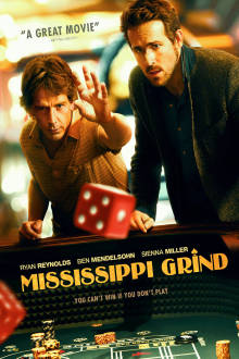 Mississippi Grind The Movie