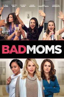 Bad Moms The Movie
